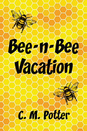 Bee-n-Bee Vacation