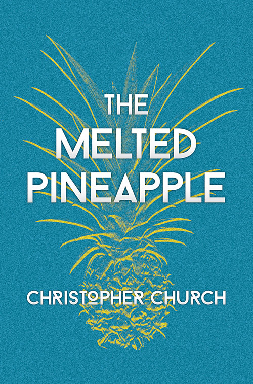 The Melted Pineapple