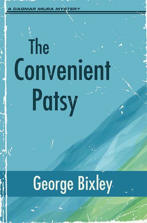 The Convenient Patsy